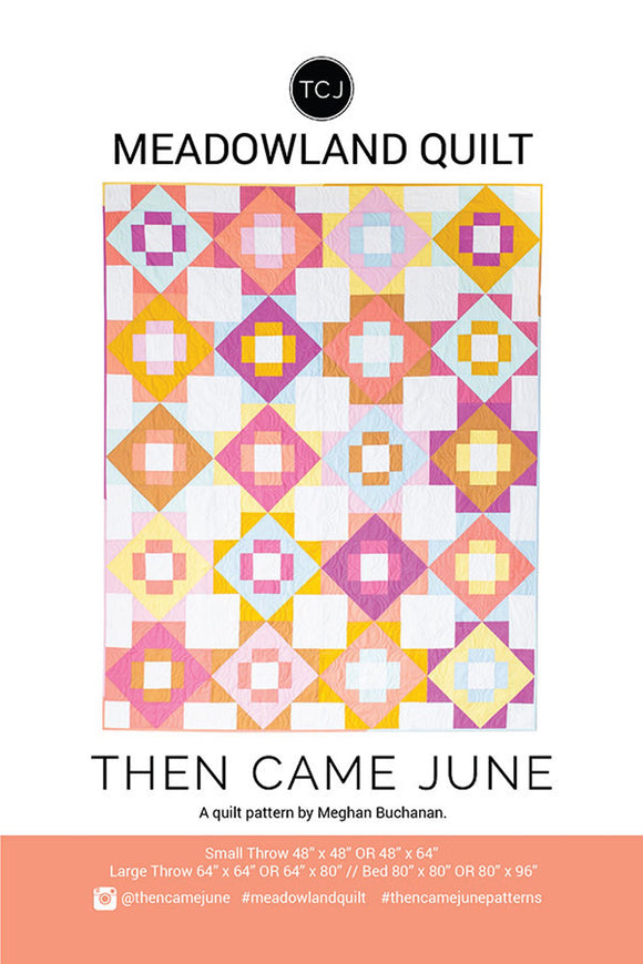 Meadowland Quilt Pattern - Then Came June