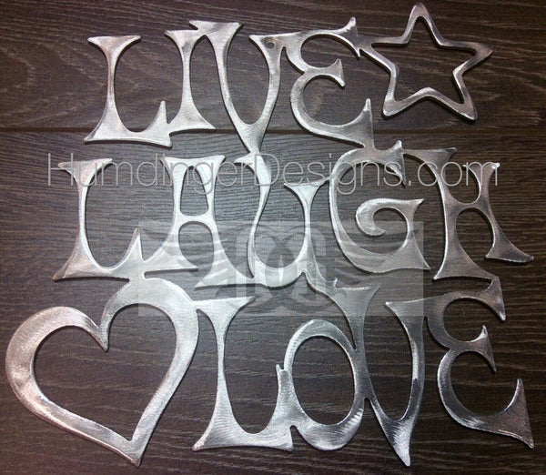 Live, Laugh, Love (Aluminum)