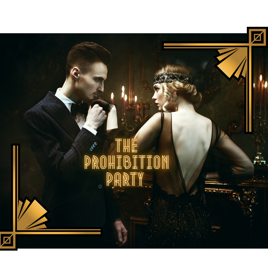 The Prohibition Party 30/10 6PM York