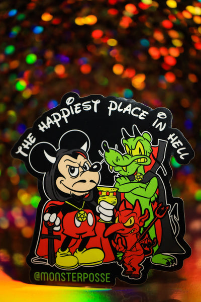 Happiest place in Hell sticker