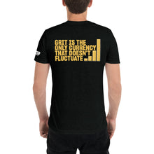 Load image into Gallery viewer, Grit is the Only Currency that Doesn't Fluctuate T-Shirt