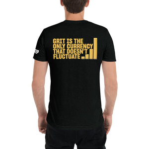 Grit is the Only Currency that Doesn't Fluctuate T-Shirt