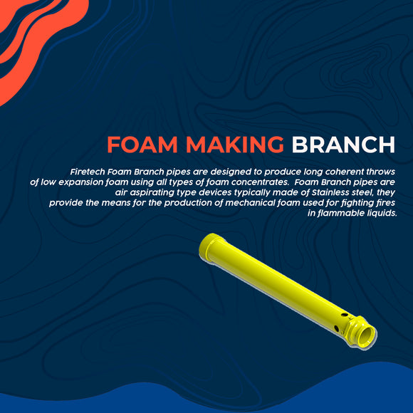 Foam Making Branch