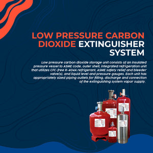 Low Pressure Carbon Dioxide Extinguisher System