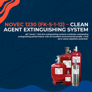 2.2 NOVEC 1230 (FK-5-1-12) – Clean Agent Extinguishing System