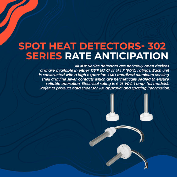 Spot Heat Detectors- 302 Series Rate Anticipation