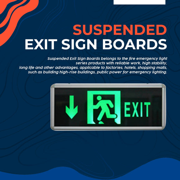 Suspended Exit Sign Boards