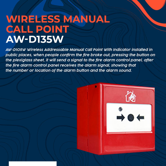 Wireless Manual Call Point AW-D135W