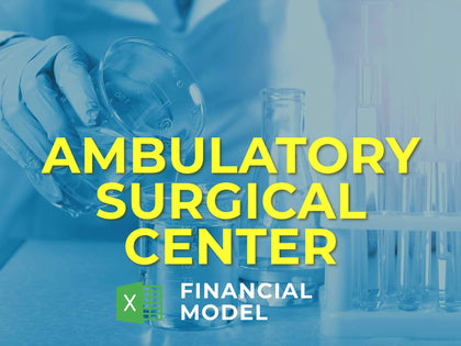 Ambulatory Surgical Center Financial Model Excel Template - Templarket -  Business Templates Marketplace