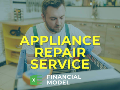 Appliance Repair Service Financial Model Excel Template - Templarket -  Business Templates Marketplace