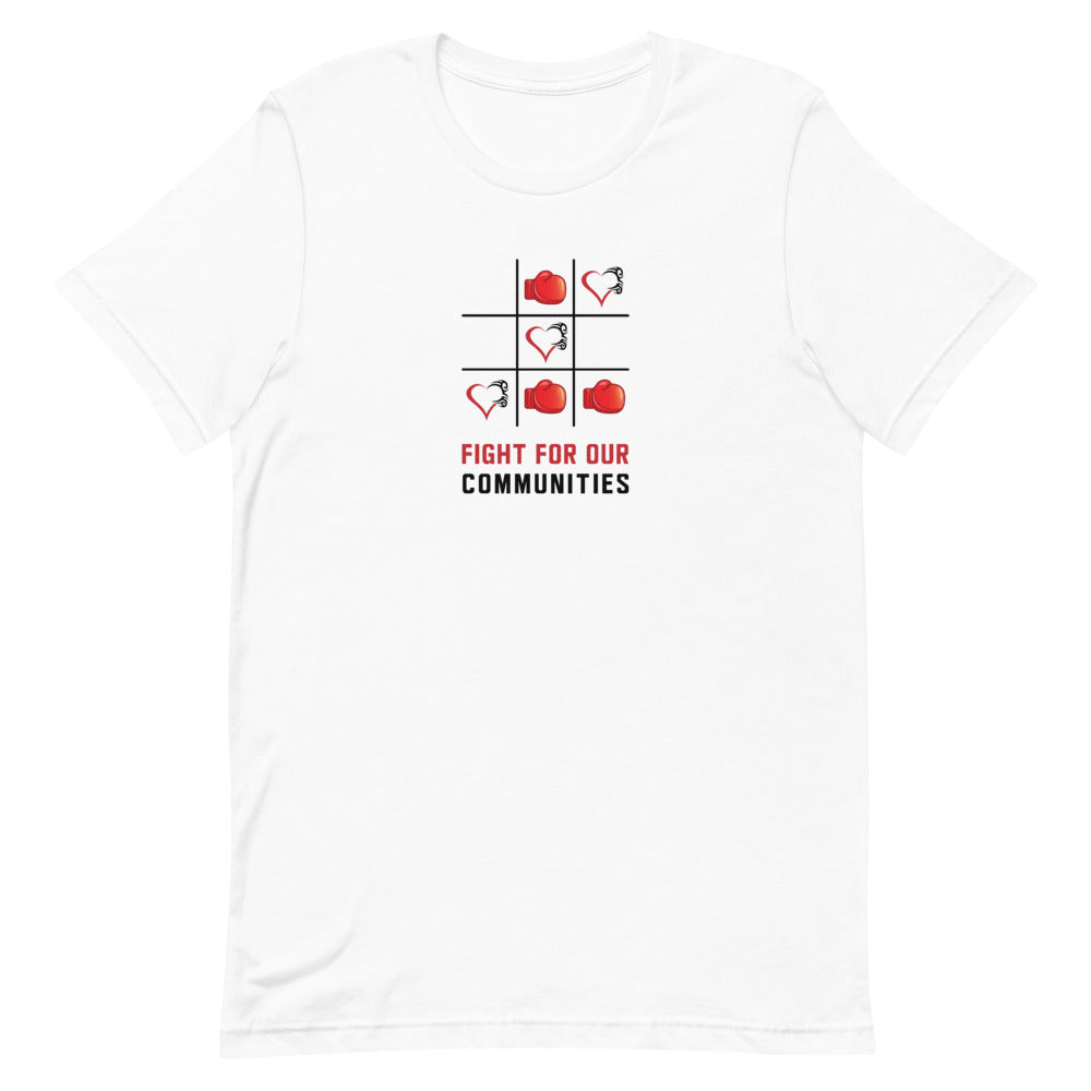 Fight For Our Communities Tee