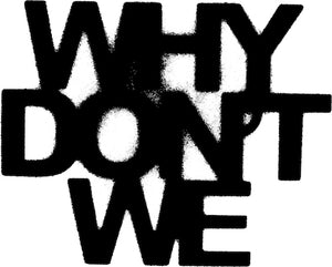 Why Don't We - Official Store