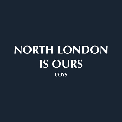 NORTH LONDON IS OURS