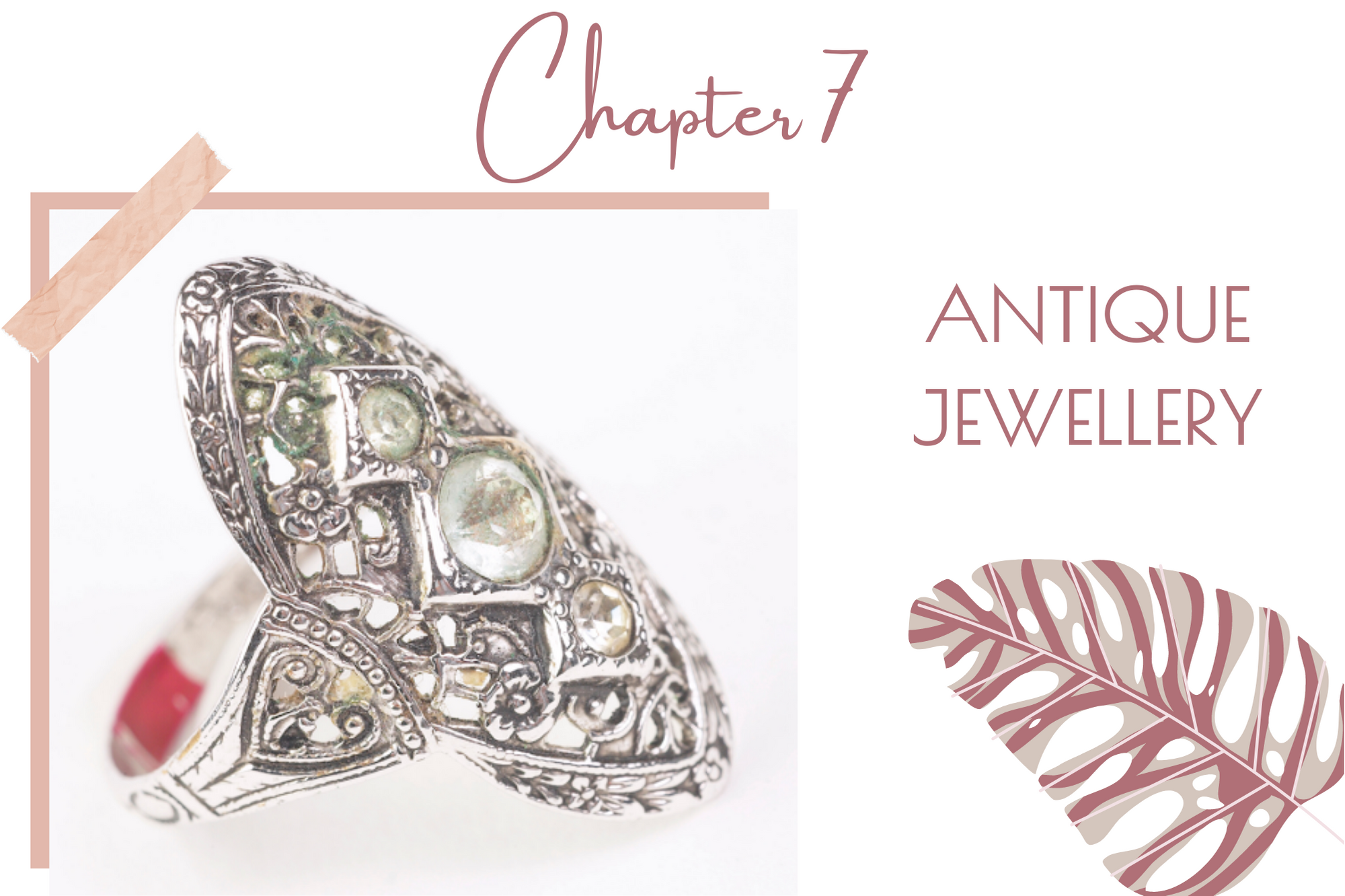 chapter 7 - antique jewellery
