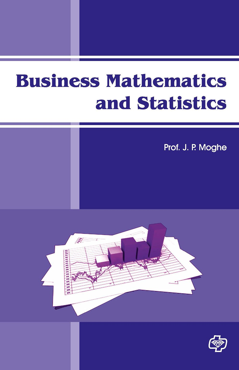 Business Mathematical and Statistics