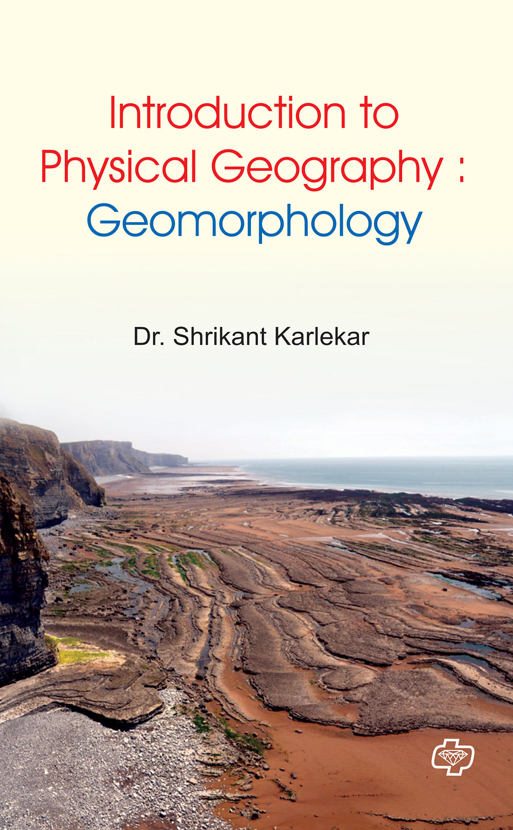 Introduction to Physical Geography : Geomorphology