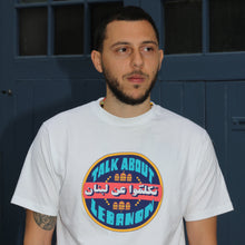 Load image into Gallery viewer, Talk About Lebanon T-Shirt