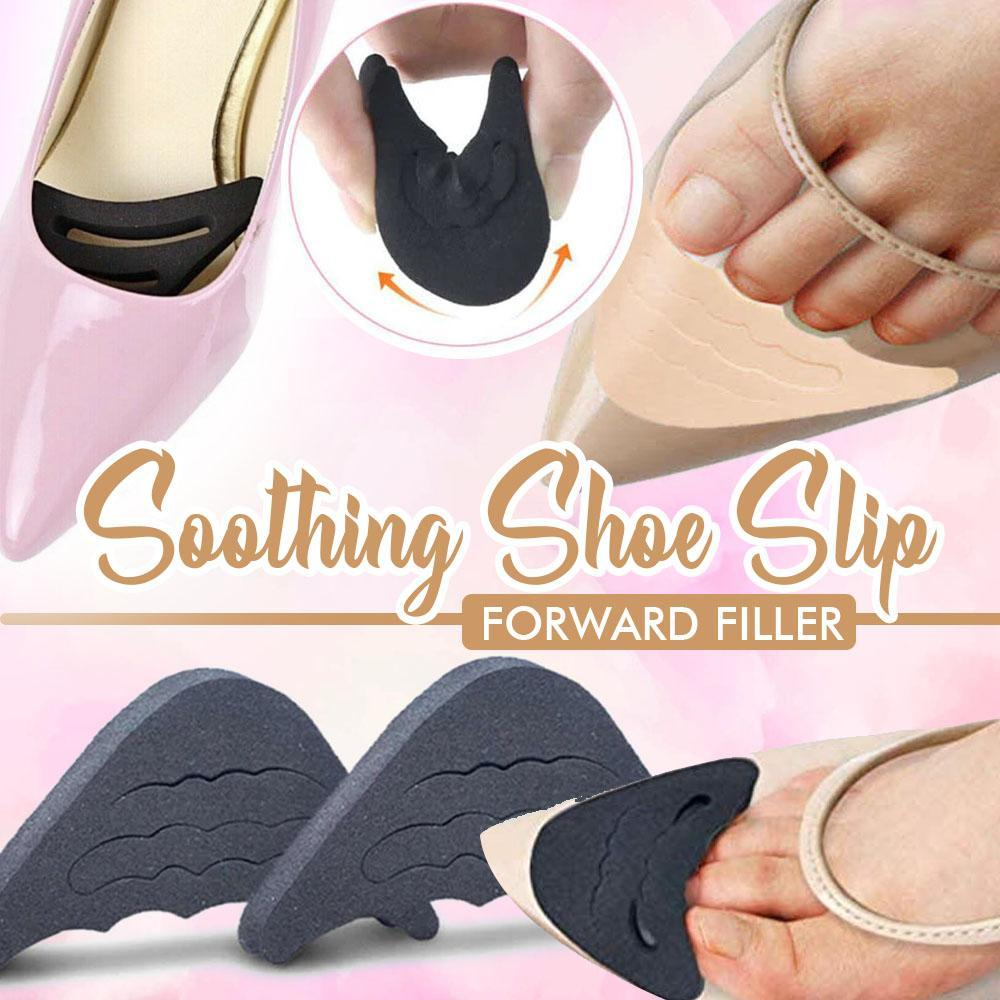 Soothing Shoe Slip Forward Filler