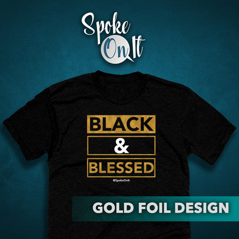 Black And Blessed T-Shirt