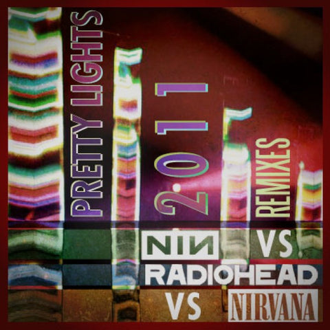 Pretty Lights vs Radiohead vs Nirvana vs NIN Download