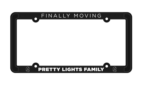 Pretty Lights Family - Finally Moving License Plate Holder