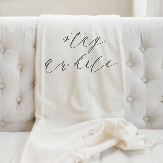 Stay Awhile Lightweight Throw Blanket