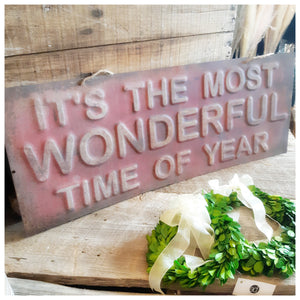 Most Wonderful time of the year sign