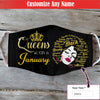 This Queen Was Born In January EZ01 1805 Custom Face Mask - Hyperfavor