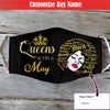 This Queen Was Born In May EZ01 1805 Custom Face Mask - Hyperfavor