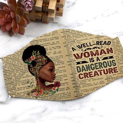 A Well-read Woman Is A Dangerous Creature EZ13 1507 Face Mask - Hyperfavor