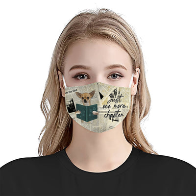 Chihuahua Just One More Chapter EZ07 3007 Face Mask - Hyperfavor