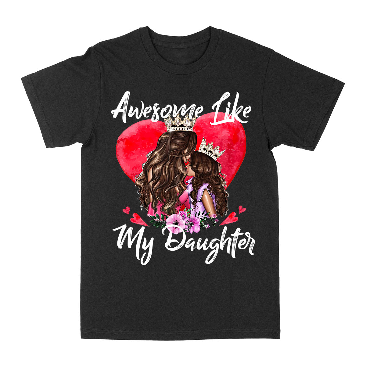 Mom- Awesome Like Daughter EZ02 0604 Classic T-shirt