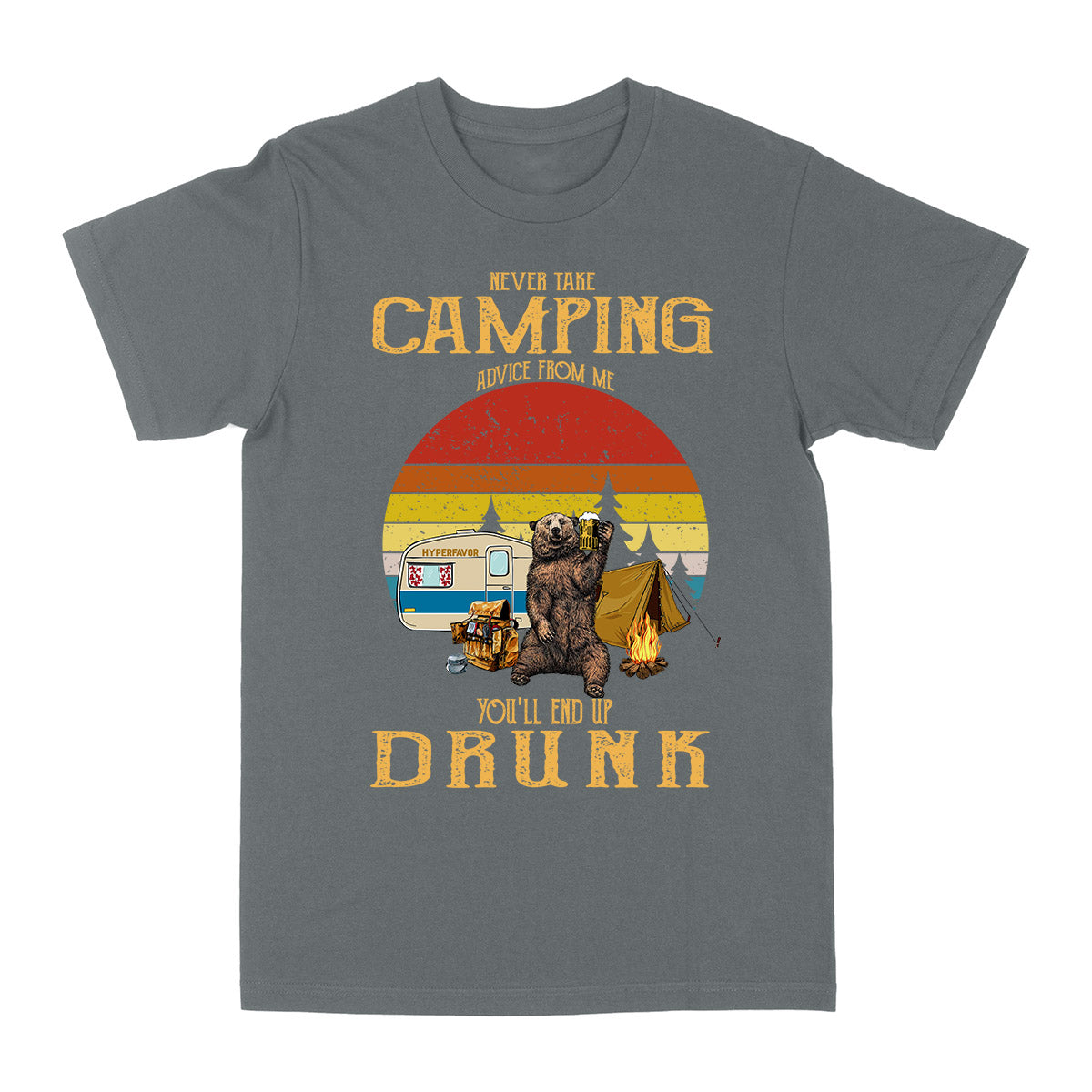 Never Take Camping Advice From Me EZ03 0604 Classic T-shirt