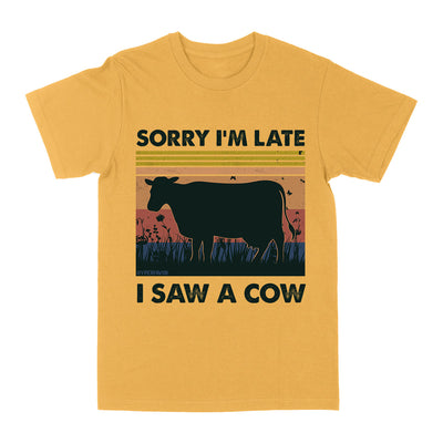 Sorry I'm Late I Saw a Cow EZ03 0804 Classic T-shirt - Hyperfavor