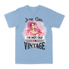 June Girl Not Old Just Vintage EZ02 2205 Classic T-shirt - Hyperfavor