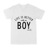 Life is better with my boy EZ03 0304 Classic T-shirt - Hyperfavor