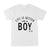 Life is better with my boy EZ03 0304 Classic T-shirt