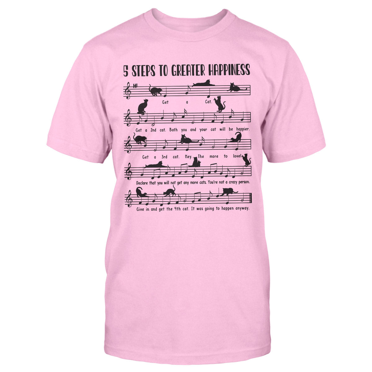 Sheet Cat Music 5 Steps To Greater Happiness EZ06 1809 Classic T-shirt