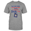 The Doctors Tested My DNA And It Wasn't DNA. It Was Utah EZ16 0910 Classic T-shirt - Hyperfavor