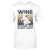 Wine Because 2020 is Boo Sheet EZ03 2909 Classic T-shirt - Hyperfavor
