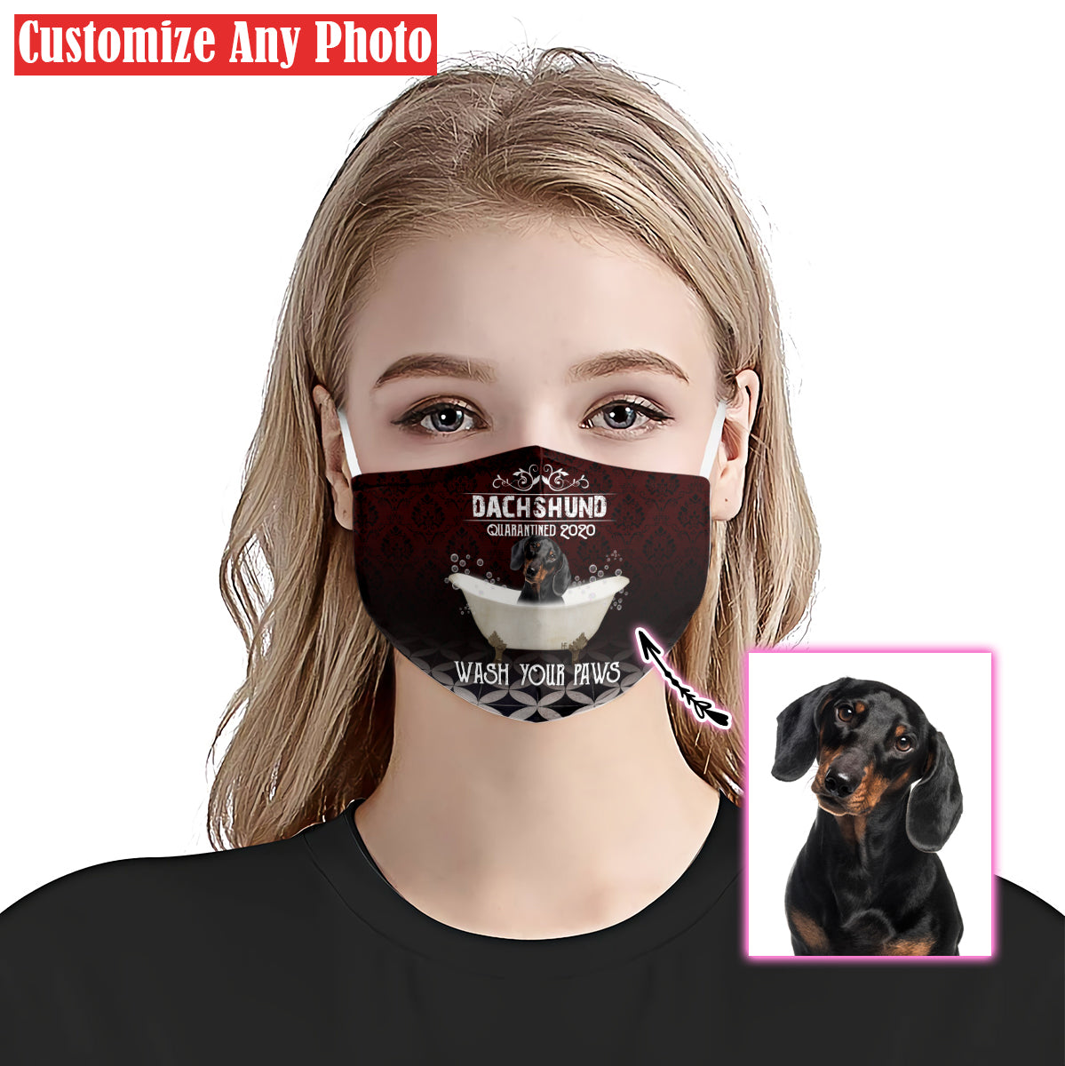Personalized Dachshund Wash Your Paws Quarantine 2020 EZ07 2805 Custom Face Mask - Hyperfavor