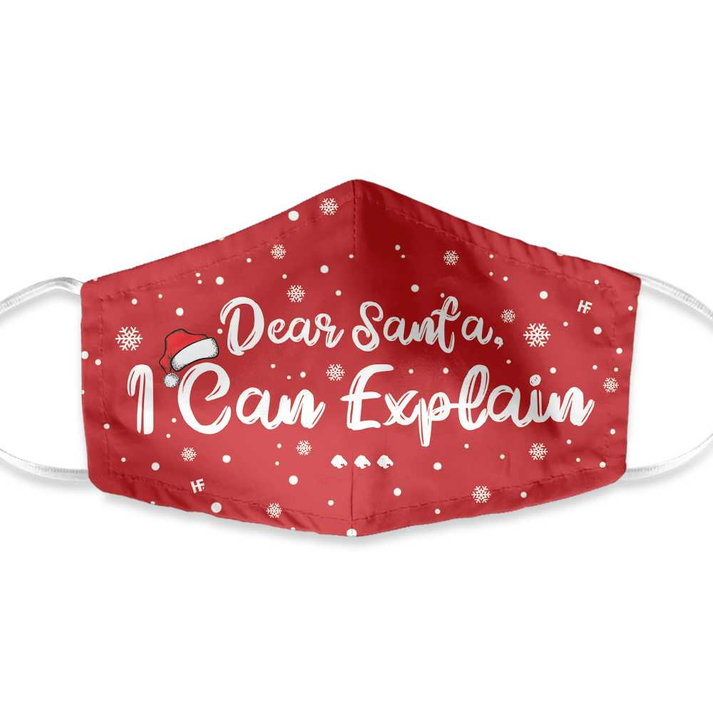 Dear Santa I Can Explain Christmas EZ20 1010 Face Mask - Hyperfavor