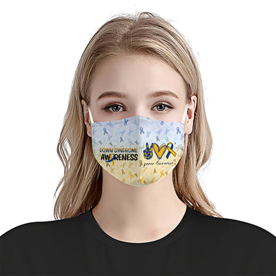 Down syndrome Awareness Peace Love Cure EZ06 1704 Face Mask - Hyperfavor