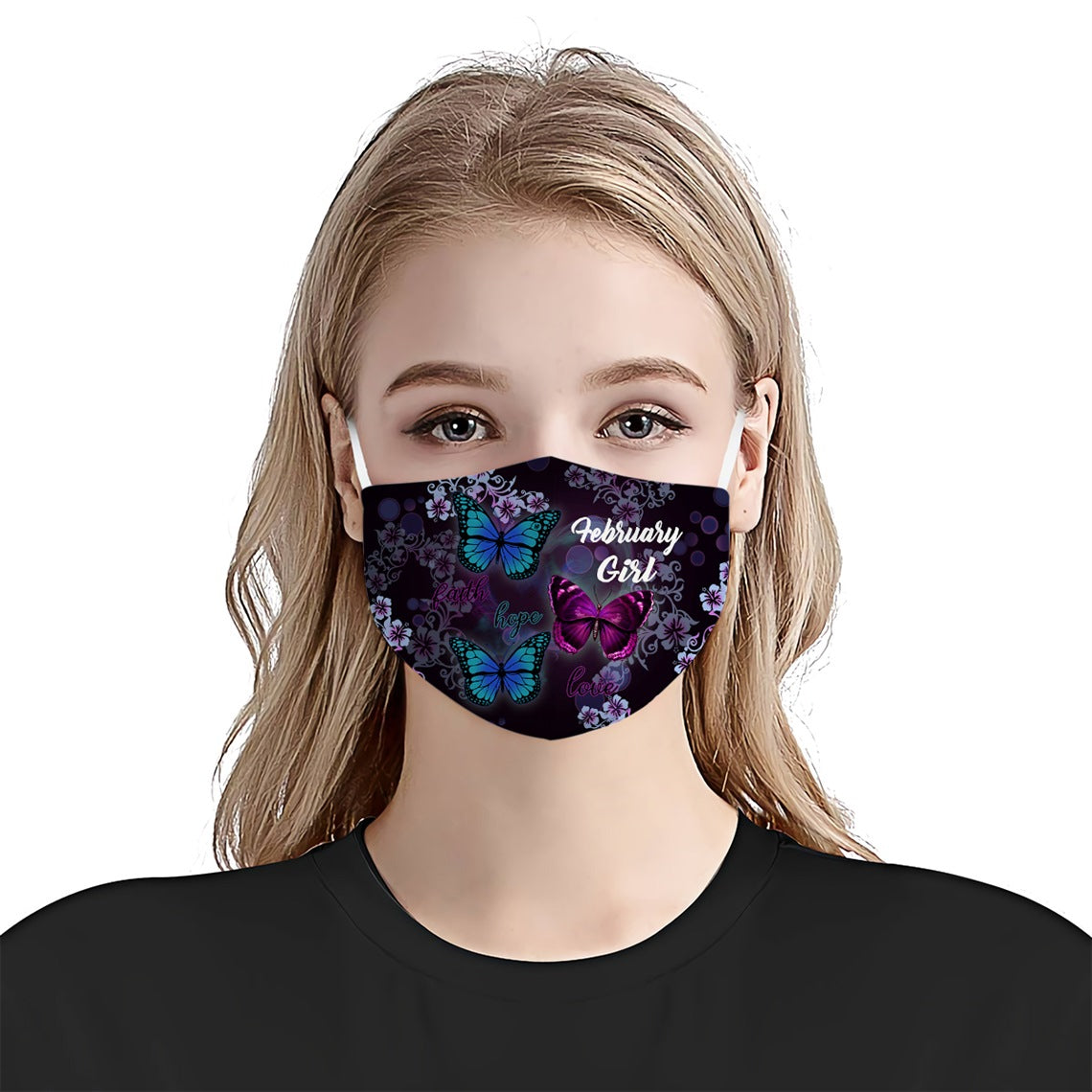 February Girl Faith Hope Love Butterflies EZ08 1105 Face Mask - Hyperfavor