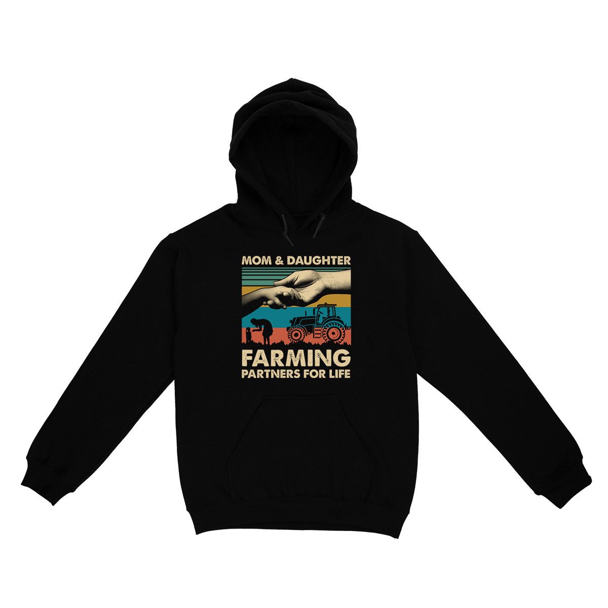 Mom Daughter Farming Partners For Life EZ03 0304 Hoodie