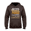 Today Good Mood Is Sponsored By Coffee EZ14 1708 Hoodie - Hyperfavor