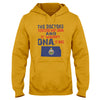 The Doctors Tested My DNA And It Wasn't DNA. It Was Kansas EZ16 0910 Hoodie - Hyperfavor