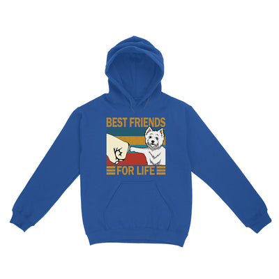 Westie Best friends For Life 02 EZ03 1104 Hoodie - Hyperfavor