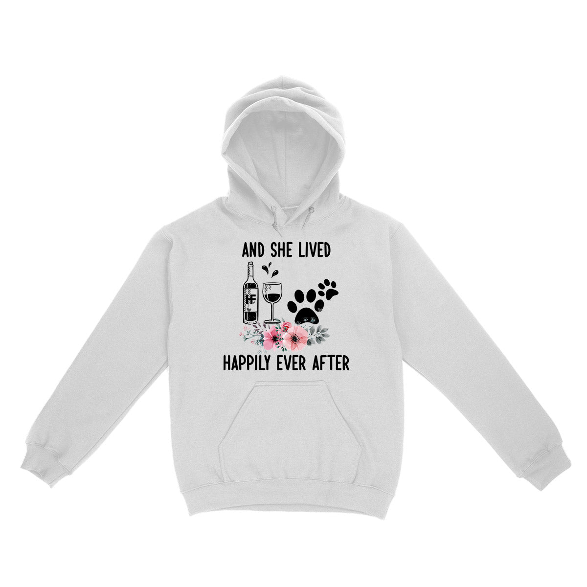 And she lived happily ever after wine dog EZ03 2703 Hoodie