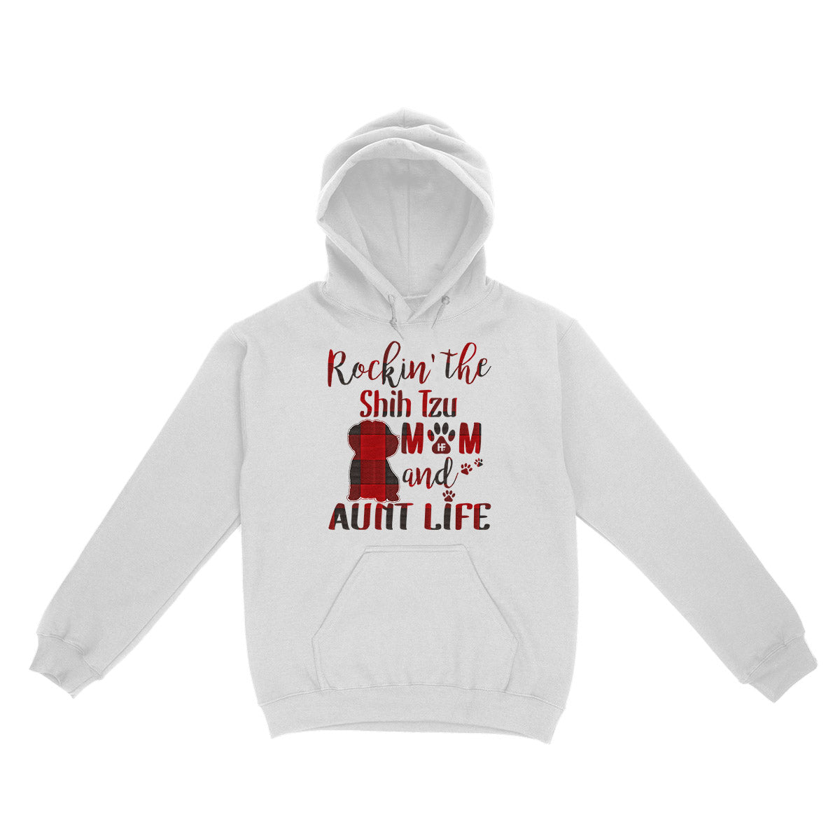 Rockin The Shih Tzu Mom and Aunt Life EZ03 3103 Hoodie